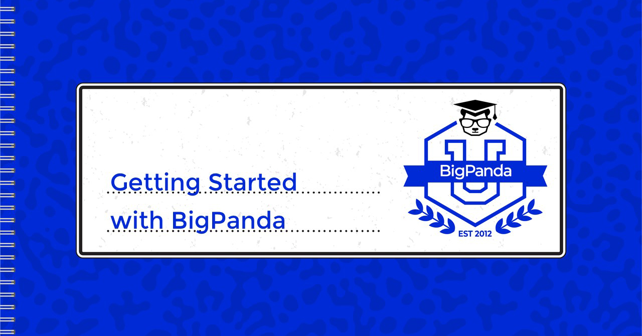 Welcome to BigPanda University and the new Getting Started with BigPanda video series